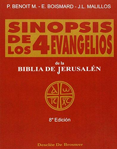 Sinopsis de los cuatro evangelios - vol. 1 (Biblia de Jerusalén) por Bismard