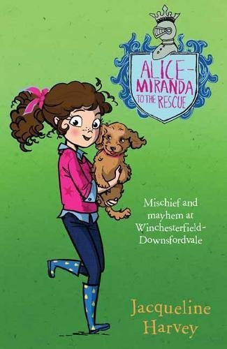 Alice-Miranda to the Rescue by Jacqueline Harvey (2016-06-01)