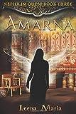 Amarna (Nephilim Quest, Band 3) - Leena Maria