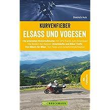 Kurvenfieber Elsass und Vogesen: Die schönsten Motorradtouren mit GPS-Tracks zum Download. Die Besten der Region: Unterkünfte und Biker-Treffs. Von ... Biker: Top-Tipps und Einkehrmöglichkeiten.