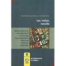 Leer, traducir, reescribir (T de traducción nº 2) (Spanish Edition)
