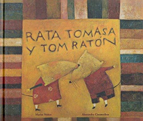 Rata Tomasa Y Tom Raton (colección O) por Maria Luisa Nuñez Alvarez