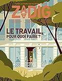 """Zadig - numéro 3 """"Le Travail, pour quoi faire ?""""..."""