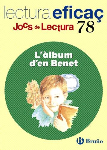 L ' àlbum d ' en Benet Joc de Lectura: JL 78 (Català - Material Complementari - Jocs De Lectura) - 9788421675311