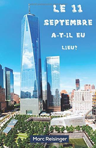 Le 11 Septembre a-t-il eu lieu?