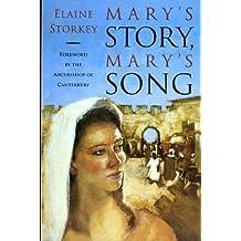 Mary's Story, Mary's Song by Elaine Storkey (1993-11-05)