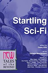 Startling Sci-Fi: New Tales of the Beyond by Adam Sass (2015-03-27)