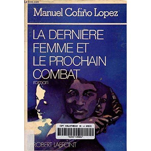 La Dernière Femme et le Prochain Combat