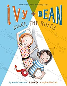 Ivy and Bean (Book 9): Ivy and Bean Make the Rules von [Barrows, Annie]