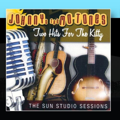 Two Hits For The Kitty 'The Sun Studio Sessions'
