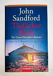 Tödlicher Blick: Ein Lucas-Davenport-Roman