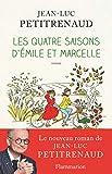 Les quatre saisons d'Emile et Marcelle