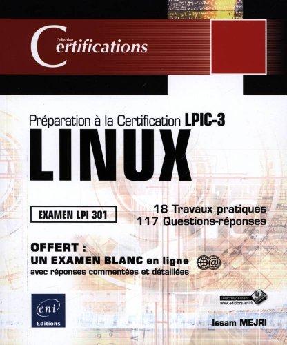 LINUX - Préparation à la certification LPIC-3 (examen LPI 301) par Issam MEJRI