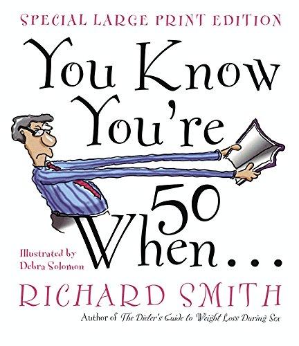 You Know You're 50 When... por Richard Smith