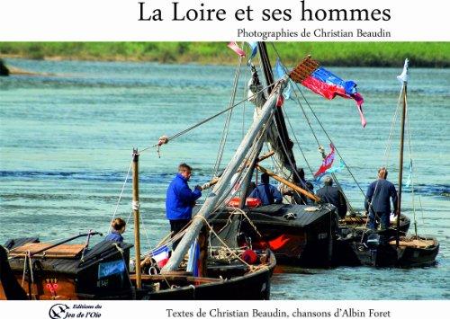 La Loire et ses hommes