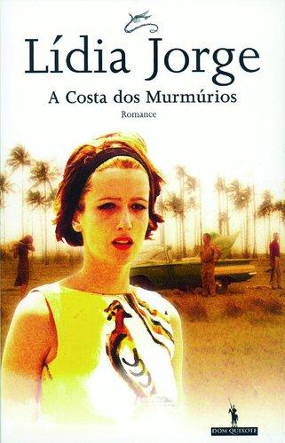 A costa dos murmúrios por Lidia Jorge