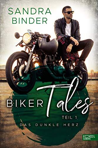 Biker Tales: Das dunkle