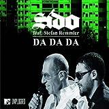 Stephan Sido Feat.Remmler: Da Da Da (Ich Lieb Dich Nicht,du Liebst Mich Nicht (Audio CD)