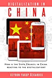 Digitalization in China: How is the State Council in China reacting to the Digitalization? (English Edition)