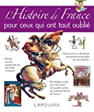 L' histoire de France pour ceux qui ont tout oublié  