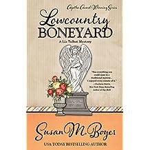 Lowcountry Boneyard (A Liz Talbot Mystery Book 3)
