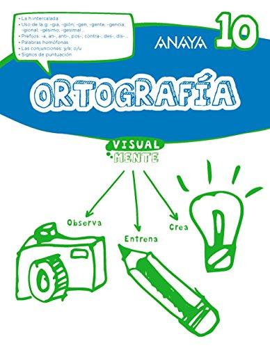 Ortografía 10. (Visualmente) - 9788469831489
