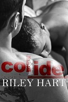 Collide (Blackcreek Book 1) (English Edition) par [Hart, Riley]