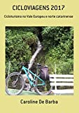 Cicloviagens 2017 (Portuguese Edition)