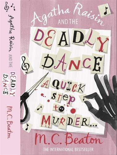 Agatha Raisin and the Deadly Dance by M.C. Beaton (3-Jun-2010) Paperback