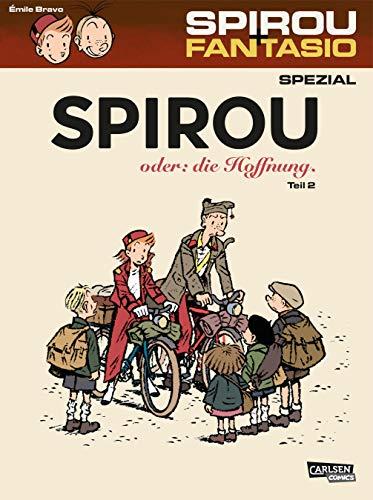 Spirou und Fantasio Spezial 28: Spirou oder: die Hoffnung 2: Teil 2
