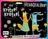 Mein Kritzel-Kratzel-Freundealbum: Zum Eintragen, Malen und Kratzeln