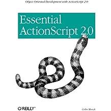 Essential ActionScript 2.0 by Colin Moock (2004-06-26)