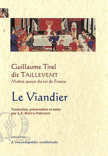 Le Viandier par Guillaume Tirel