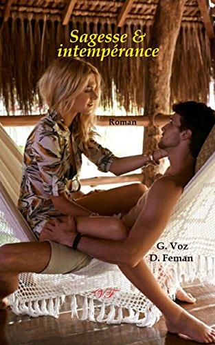 Descargar Libro Sagesse & intempérance: comme un parfum de bourbon... de Daniel Feman