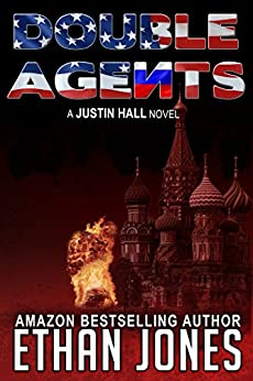 Double Agents (Justin Hall # 4) by [Jones, Ethan]