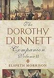 The Dorothy Dunnett Companion, Vol. 2 by Elspeth Morrison (2002-07-01)