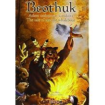 Beothuk - Azken Txaluparen Kondaira = Tale Of The Last Whaleboat (Euskal Ipuinen Bilduma 8)