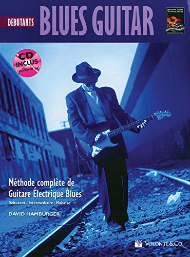 Blues Guitar Debutante: Beginning Blues Guitar