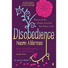 Disobedience by Naomi Alderman (2007-04-05)