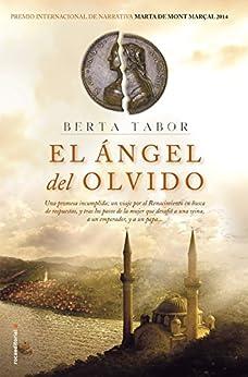 El ángel del olvido (Novela Historica (roca)) de [Tabor, Berta]