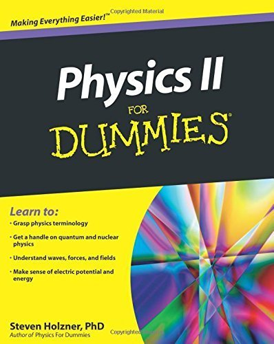 Physics II For Dummies by Steven Holzner (2010-06-25)