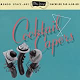 Ultra-Lounge / Cocktail Capers Volume Eight