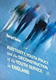 Best Books For Youths - Austerity, Youth Policy and the Deconstruction of the Review