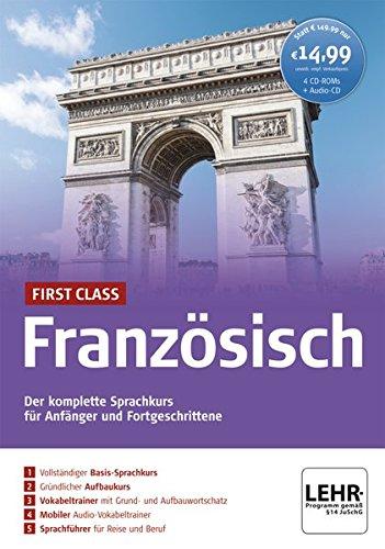 First Class Französisch. Paket: 4 CD-ROMs + Audio-CD: Der komplette Sprachkurs für Anfänger und Fortgeschrittene Test