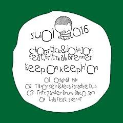 Keep On Keepin' On (feat. Fritz Kalkbrenner) (Fritz Zander Drunk Disco Jam)
