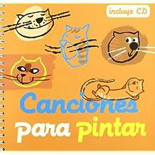 Canciones para pintar + cd (Cancioneros)