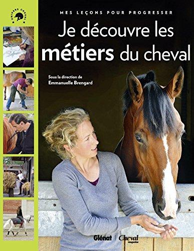 Cheval star : je découvre les métiers du cheval : Mes leçons pour progresser par From Coédition Glénat
