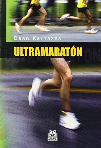 ULTRAMARATÓN (Deportes) por Dean Karnazes