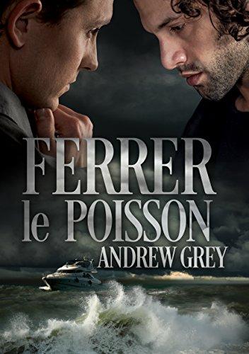 Ferrer le poisson par Andrew Grey