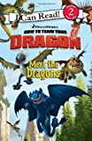 How to Train Your Dragon: Meet the Dragons (I Can Read Media Tie-Ins - Level 1-2)